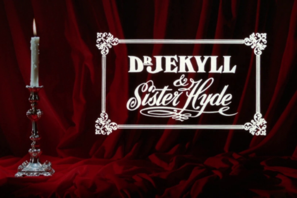 It's a queer business. Recenzja Dr. Jekyll and Sister Hyde